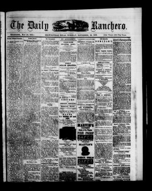 Primary view of object titled 'The Daily Ranchero. (Brownsville, Tex.), Vol. 5, Ed. 1 Tuesday, November 30, 1869'.