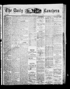 Primary view of object titled 'The Daily Ranchero. (Brownsville, Tex.), Vol. 3, No. 331, Ed. 1 Thursday, July 1, 1869'.