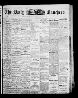 Primary view of object titled 'The Daily Ranchero. (Brownsville, Tex.), Vol. 3, No. 335, Ed. 1 Tuesday, July 13, 1869'.