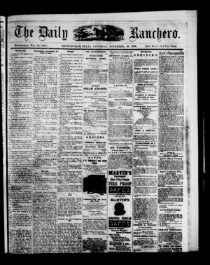 Primary view of object titled 'The Daily Ranchero. (Brownsville, Tex.), Vol. 5, Ed. 1 Saturday, November 20, 1869'.