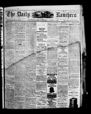 Primary view of object titled 'The Daily Ranchero. (Brownsville, Tex.), Vol. 5, Ed. 1 Saturday, October 2, 1869'.