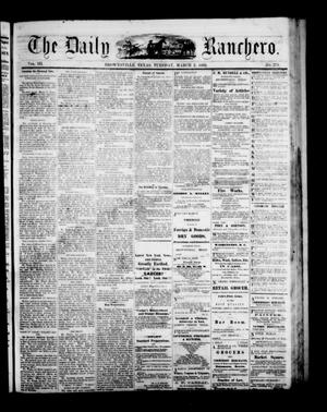 Primary view of object titled 'The Daily Ranchero. (Brownsville, Tex.), Vol. 3, No. 279, Ed. 1 Tuesday, March 2, 1869'.