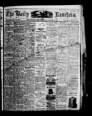 Primary view of object titled 'The Daily Ranchero. (Brownsville, Tex.), Vol. 5, Ed. 1 Tuesday, September 28, 1869'.