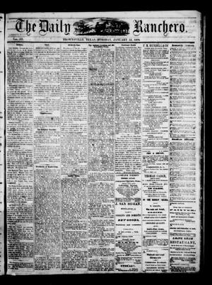 Primary view of The Daily Ranchero. (Brownsville, Tex.), Vol. 3, No. 273, Ed. 1 Tuesday, January 12, 1869