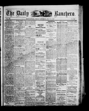 Primary view of object titled 'The Daily Ranchero. (Brownsville, Tex.), Vol. 3, No. 334, Ed. 1 Saturday, July 10, 1869'.