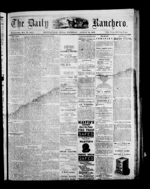 Primary view of object titled 'The Daily Ranchero. (Brownsville, Tex.), Vol. 5, Ed. 1 Thursday, August 19, 1869'.