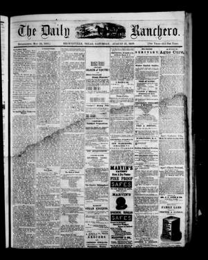 Primary view of object titled 'The Daily Ranchero. (Brownsville, Tex.), Vol. 5, Ed. 1 Saturday, August 21, 1869'.
