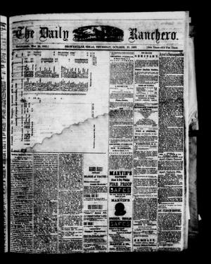 Primary view of object titled 'The Daily Ranchero. (Brownsville, Tex.), Vol. 5, Ed. 1 Thursday, October 21, 1869'.