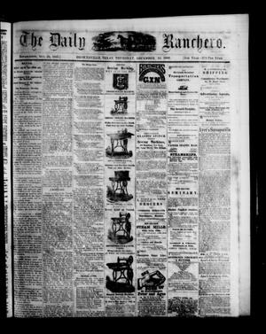 Primary view of object titled 'The Daily Ranchero. (Brownsville, Tex.), Vol. 5, Ed. 1 Thursday, December 16, 1869'.