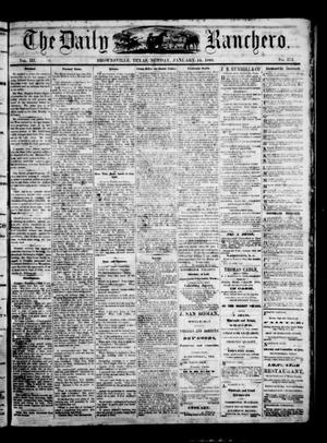 Primary view of object titled 'The Daily Ranchero. (Brownsville, Tex.), Vol. 3, No. 273, Ed. 1 Sunday, January 10, 1869'.