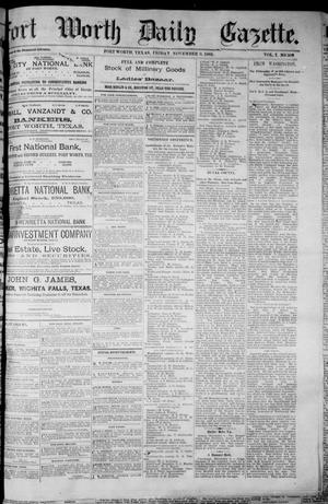 Primary view of object titled 'Fort Worth Daily Gazette. (Fort Worth, Tex.), Vol. 7, No. 309, Ed. 1, Friday, November 9, 1883'.