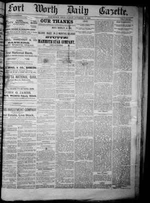 Primary view of object titled 'Fort Worth Daily Gazette. (Fort Worth, Tex.), Vol. 7, No. 325, Ed. 1, Sunday, November 25, 1883'.