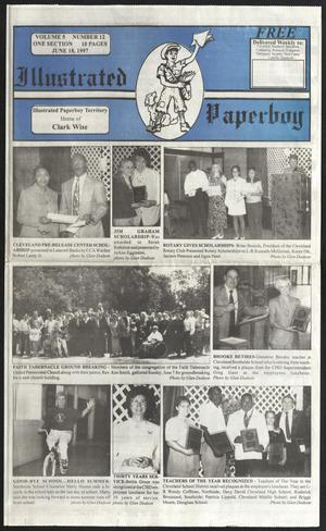 Primary view of Illustrated Paperboy (Cleveland, Tex.), Vol. 5, No. 12, Ed. 1 Wednesday, June 18, 1997
