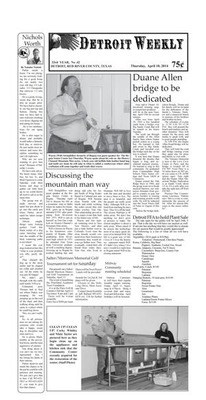Primary view of object titled 'Detroit Weekly (Detroit, Tex.), Vol. 33, No. 42, Ed. 1 Thursday, April 10, 2014'.