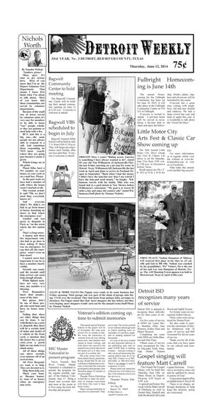 Primary view of object titled 'Detroit Weekly (Detroit, Tex.), Vol. 33, No. 3, Ed. 1 Thursday, June 12, 2014'.