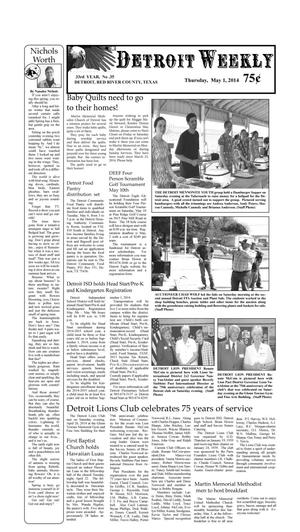 Primary view of object titled 'Detroit Weekly (Detroit, Tex.), Vol. 33, No. 35, Ed. 1 Thursday, May 1, 2014'.