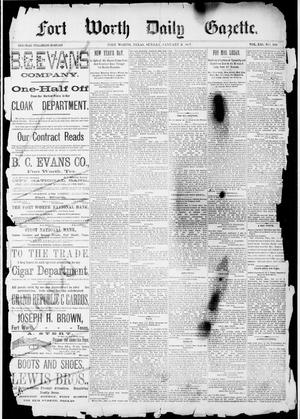 Primary view of object titled 'Fort Worth Daily Gazette. (Fort Worth, Tex.), Vol. 12, No. 156, Ed. 1, Sunday, January 2, 1887'.