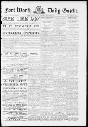 Fort Worth Daily Gazette. (Fort Worth, Tex.), Vol. 12, No. 234, Ed. 1, Tuesday, March 22, 1887