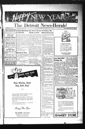 Primary view of object titled 'The Detroit News-Herald (Detroit, Tex.), Vol. 17, No. 37, Ed. 1 Thursday, December 28, 1944'.