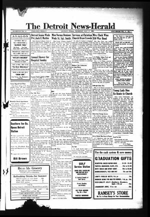 Primary view of object titled 'The Detroit News-Herald (Detroit, Tex.), Vol. 16, No. 7, Ed. 1 Thursday, May 13, 1943'.