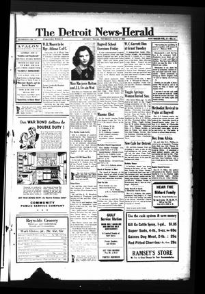 Primary view of object titled 'The Detroit News-Herald (Detroit, Tex.), Vol. 16, No. 11, Ed. 1 Thursday, June 10, 1943'.