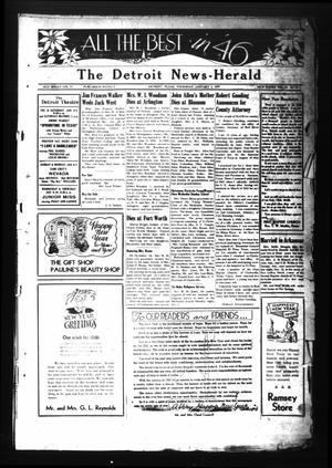 Primary view of object titled 'The Detroit News-Herald (Detroit, Tex.), Vol. 18, No. 39, Ed. 1 Thursday, January 3, 1946'.