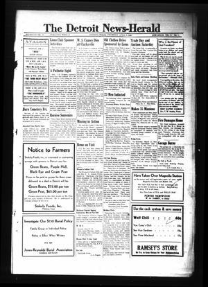 Primary view of The Detroit News-Herald (Detroit, Tex.), Vol. 18, No. 1, Ed. 1 Thursday, April 5, 1945
