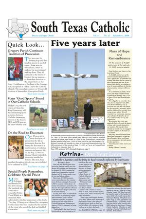 Primary view of object titled 'South Texas Catholic (Corpus Christi, Tex.), Vol. 41, No. 17, Ed. 1 Friday, September 1, 2006'.