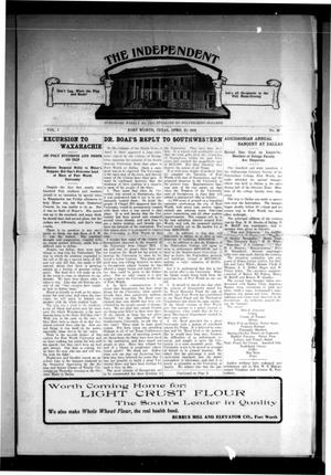 Primary view of object titled 'The Independent (Fort Worth, Tex.), Vol. 1, No. 29, Ed. 1 Saturday, April 23, 1910'.