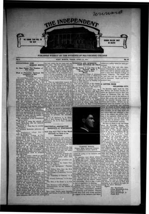 Primary view of object titled 'The Independent (Fort Worth, Tex.), Vol. 2, No. 33, Ed. 1 Saturday, April 22, 1911'.