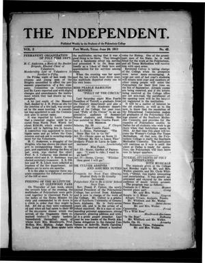 Primary view of object titled 'The Independent (Fort Worth, Tex.), Vol. 2, No. 42, Ed. 1 Saturday, June 24, 1911'.