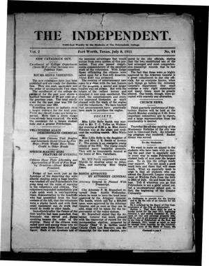The Independent (Fort Worth, Tex.), Vol. 2, No. 44, Ed. 1 Saturday, July 8, 1911
