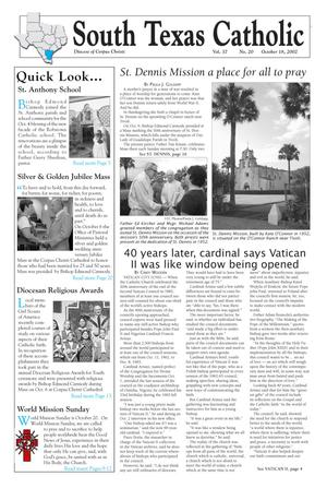 Primary view of object titled 'South Texas Catholic (Corpus Christi, Tex.), Vol. 37, No. 20, Ed. 1 Friday, October 18, 2002'.