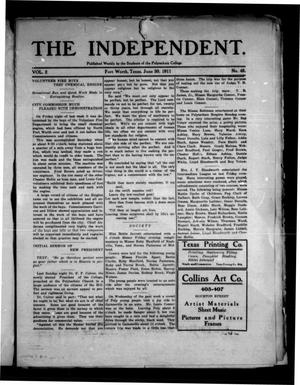 The Independent (Fort Worth, Tex.), Vol. 2, No. 43, Ed. 1 Saturday, July 1, 1911