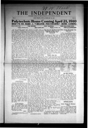 Primary view of The Independent (Fort Worth, Tex.), Vol. 1, No. 22, Ed. 1 Saturday, February 26, 1910