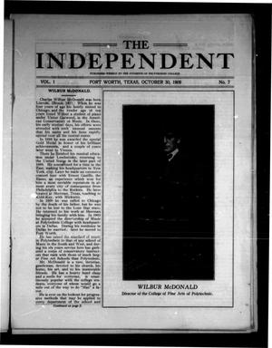 Primary view of object titled 'The Independent (Fort Worth, Tex.), Vol. 1, No. 7, Ed. 1 Saturday, October 30, 1909'.