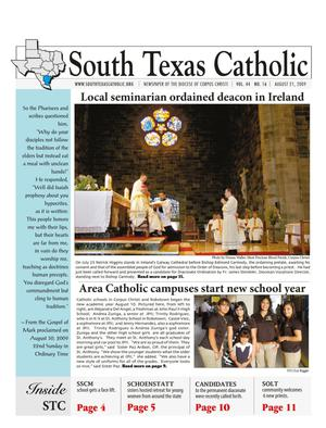 Primary view of object titled 'South Texas Catholic (Corpus Christi, Tex.), Vol. 44, No. 16, Ed. 1 Friday, August 21, 2009'.