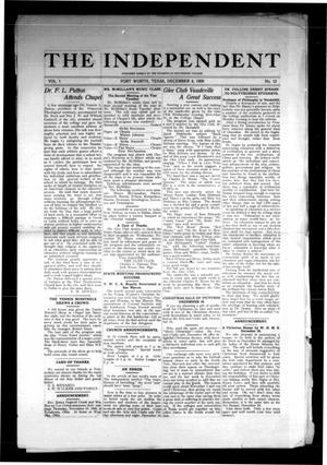 Primary view of object titled 'The Independent (Fort Worth, Tex.), Vol. 1, No. 12, Ed. 1 Saturday, December 4, 1909'.