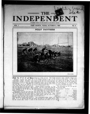 Primary view of object titled 'The Independent (Fort Worth, Tex.), Vol. 1, No. 4, Ed. 1 Saturday, October 9, 1909'.