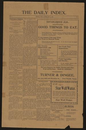 The Daily Index. (Mineral Wells, Tex.), Vol. 1, No. 1, Ed. 1 Saturday, May 5, 1900
