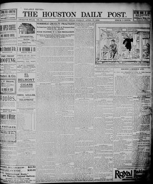 Primary view of object titled 'The Houston Daily Post (Houston, Tex.), Vol. TWELFTH YEAR, No. 13, Ed. 1, Friday, April 17, 1896'.