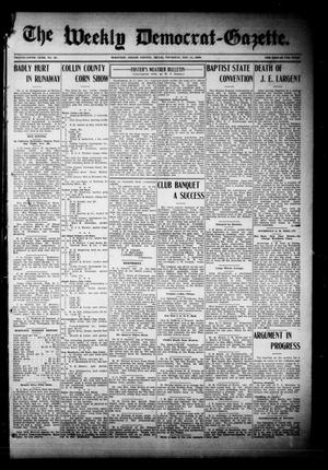 Primary view of object titled 'The Weekly Democrat-Gazette (McKinney, Tex.), Vol. 26, No. 41, Ed. 1 Thursday, November 11, 1909'.
