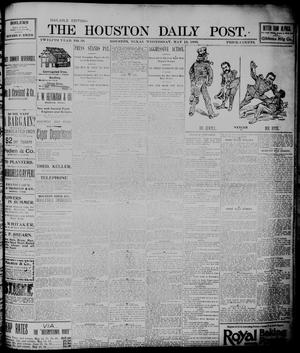 Primary view of object titled 'The Houston Daily Post (Houston, Tex.), Vol. TWELFTH YEAR, No. 39, Ed. 1, Wednesday, May 13, 1896'.