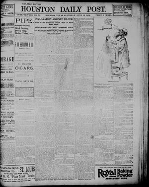 Primary view of object titled 'The Houston Daily Post (Houston, Tex.), Vol. TWELFTH YEAR, No. 70, Ed. 1, Saturday, June 13, 1896'.