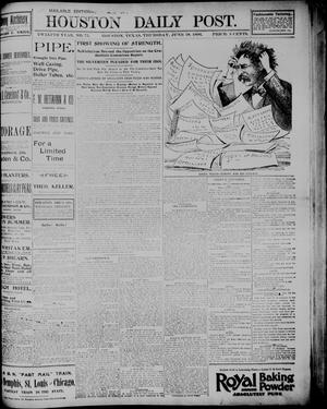 Primary view of object titled 'The Houston Daily Post (Houston, Tex.), Vol. TWELFTH YEAR, No. 75, Ed. 1, Thursday, June 18, 1896'.