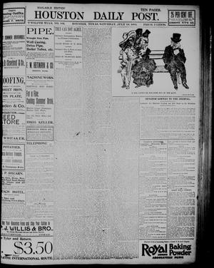 Primary view of object titled 'The Houston Daily Post (Houston, Tex.), Vol. TWELFTH YEAR, No. 105, Ed. 1, Saturday, July 18, 1896'.