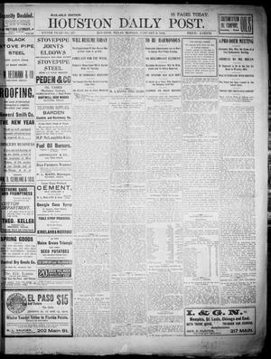 Primary view of object titled 'The Houston Daily Post (Houston, Tex.), Vol. XVIITH YEAR, No. 277, Ed. 1, Monday, January 6, 1902'.