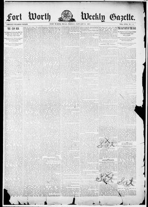 Primary view of object titled 'Fort Worth Weekly Gazette. (Fort Worth, Tex.), Vol. 17, No. 4, Ed. 1, Friday, January 14, 1887'.
