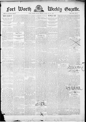 Primary view of object titled 'Fort Worth Weekly Gazette. (Fort Worth, Tex.), Vol. 17, No. 10, Ed. 1, Friday, February 25, 1887'.