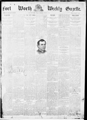 Primary view of object titled 'Fort Worth Weekly Gazette. (Fort Worth, Tex.), Vol. 17, No. 28, Ed. 1, Friday, July 1, 1887'.